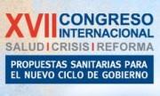 XVII Congreso Internacional: Salud, Crisis y Reforma