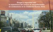 Drogas y seguridad vial: la experiencia del control de estupefacientes en conductores en la Ciudad de Buenos Aires